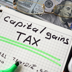 Capital Gains Tax written on paper